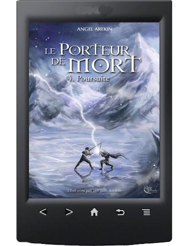 Le Porteur de Mort, tome 4...