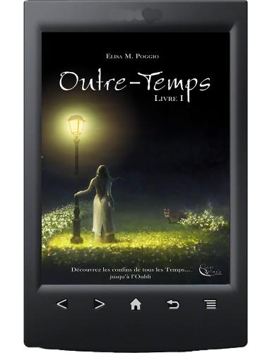 Outre-Temps, Livre I - Ebook