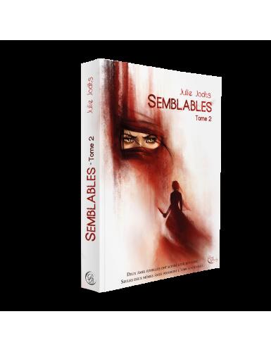 Semblables, Livre II