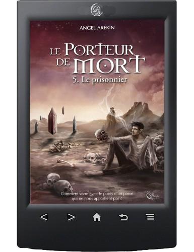Le Porteur de Mort, tome 5...