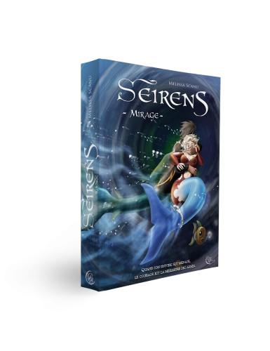 Seirens, Tome 2 : Mirage