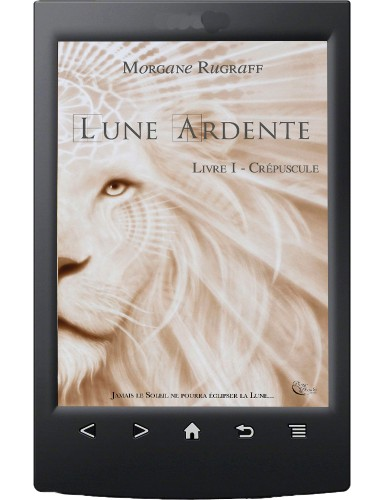 Lune Ardente, Tome 1 - Ebook