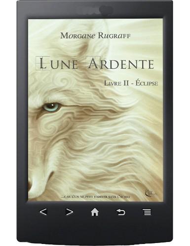 Lune Ardente, Tome 2 - Ebook
