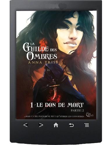 La Guilde des Ombres, Tome...