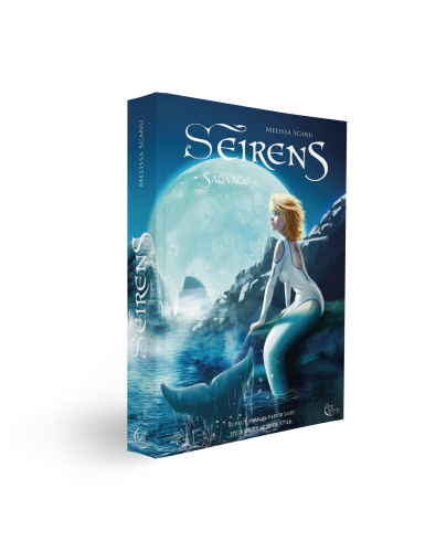 Seirens, Tome 3 : Sauvage